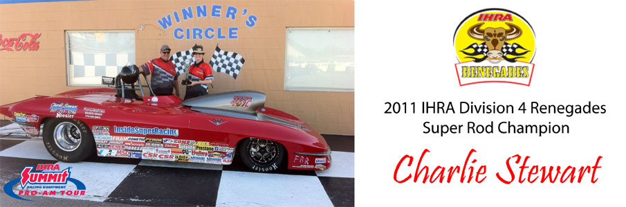 Stewart Claims 2011 IHRA Summit Pro-Am Divison 4 Super Rod Championship
